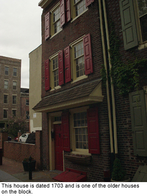 This house, from 1703, is the oldest on the block.
