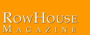 RowHouse Magazine