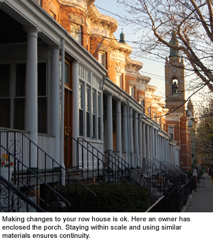 Making changes to your row house is ok.